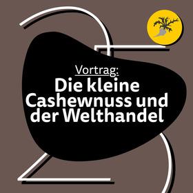 Bild: Die kleine Cashewnuss und der große Welthandel - Der Geschäftsführer der Firma Weiling erklärt globale Handelszusammenhänge.