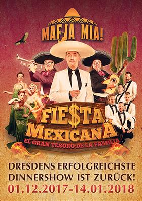Bild: MAFIA MIA – FIESTA MEXICANA