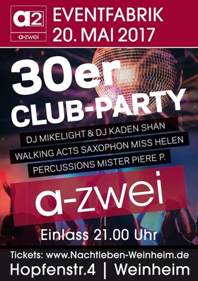 Bild: 30er Club Party - auf 2 Floors - House & Discocharts, sowie Walking Acts Percussion & Saxophon