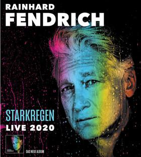 Bild: Rainhard Fendrich - STARKREGEN LIVE 2021