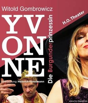 Bild: Yvonne die Burgunderprizessin - H.O. Theater Dresden