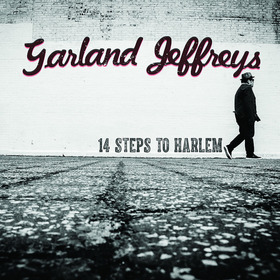 "Bild: GARLAND JEFFREYS - ""14 Steps to Harlem Tour"""