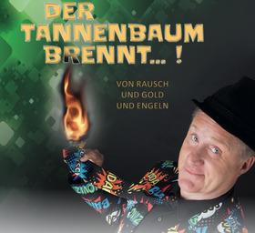 Bild: Hämmerle - Der Tannenbaum brennt...