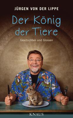 Bild: JÜRGEN VON DER LIPPE - liest. König der Tiere