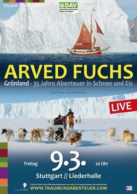 Arved Fuchs LIVE - Grönland - 35 Jahre Abenteuer in Schnee und Eis