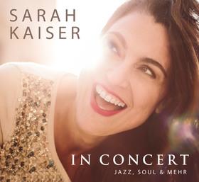 Bild: SARAH KAISER in CONCERT - Jazz, Soul & mehr - Kultur für die Seele