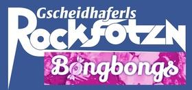 Bild: Gscheidhaferls Rockfotzn & Bongbongs
