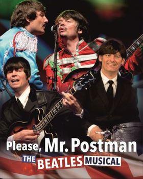 Bild: Please, Mr. Postman The Beatles Musical - The Beatles Musical