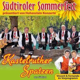 Bild: Südtiroler Sommerfest 2018: Kastelruther Spatzen - mit Vincent & Fernando