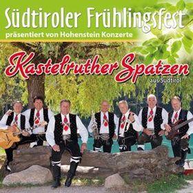 Bild: Südtiroler Frühlingsfest 2018: Kastelruther Spatzen