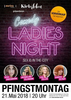 Bild: COMEDY LADIES NIGHT - Gesa Dreckmann, Jacqueline Feldmann, Lisa Feller, Sandra Petrat