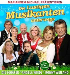 Bild: Die lustigen Musikanten unterwegs - präsentiert von Marianne & Michael
