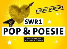 Bild: SWR1 Pop & Poesie