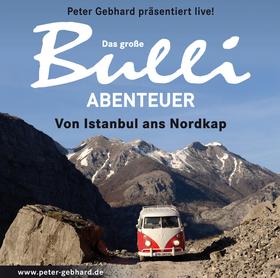 Bild: Das große Bulli-Abenteuer - Peter Gebard