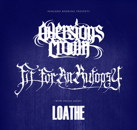 AVERSION CROWN - FIT FOR AN AUTOPSY - LOATHE