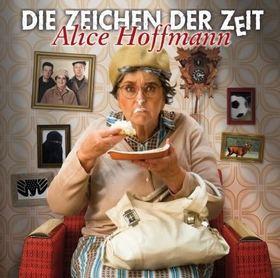 Bild: Die Zeichen der Zeit - Kabarett von und mit Alice Hoffmann
