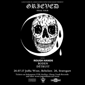 Bild: GRIEVED – Final Tour - ROUGH HANDS support BODEN + DÉTRUIT