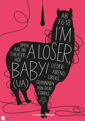 Bild: I´M A LOSER, BABY! (UA) - Ein Liederabend übers Gewinnen von Ekat Cordes