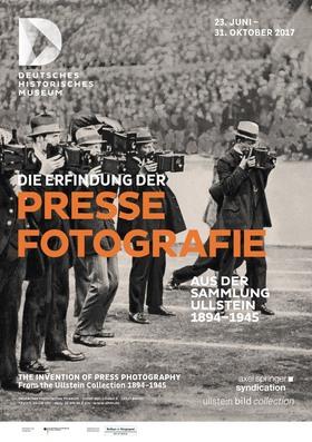 Bild: Die Erfindung der Pressefotografie - Aus der Sammlung Ullstein 1894-1945