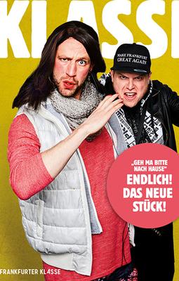 Bild: Frankfurter Klasse - Geh ma' bitte nach Hause! - Köln-Premiere