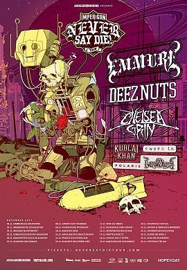 Bild: Impericon Never say die! Tour - mit Emmure, Deez Nuts, Chelsea Grin,Sworn In