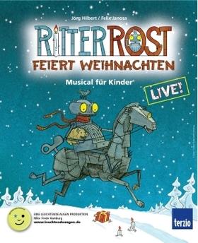 Bild: Ritter Rost feiert Weihnachten - Das erfolgreiche Musical für Kinder von 5-95!