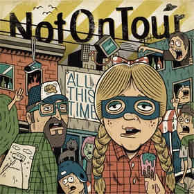 NOTHINGTON + NOT ON TOUR