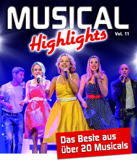 Bild: Musical Highlights Vol. 11 - Die schönsten Songs in einer Show