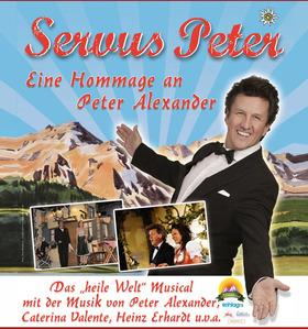 Bild: Servus Peter - Eine Hommage an Peter Alexander - Das
