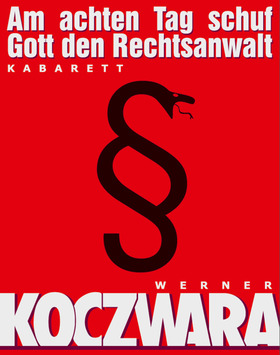 Bild: Am achten Tag schuf Gott den Rechtsanwalt - Der Klassiker des deutschen Kabaretts mit Werner Koczwara