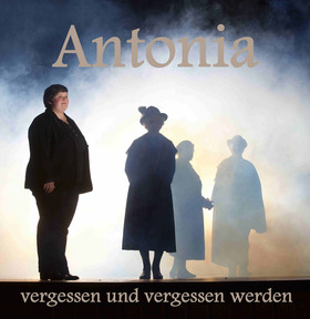 Bild: Antonia - vergessen und vergessen werden