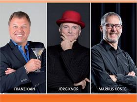 Bild: Franz Kain, Jörg Knör & Markus König - Kain & Kabarett-Kollegen