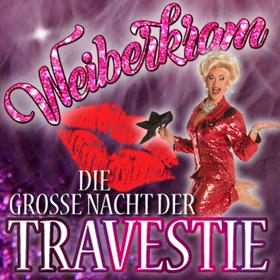 Bild: Weiberkram - Die große Nacht der Travestie
