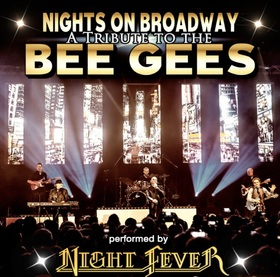 Bild: NIGHTS ON BROADWAY - A Tribute to the BEE GEES - performed by NIGHT FEVER - Silvester Spezial mit After-Show Party