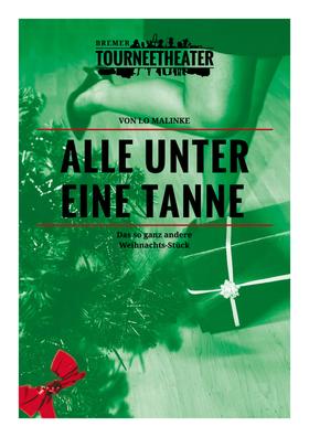 Bild: Alle unter eine Tanne - Komödie von Lo Malinke und Philipp Müller