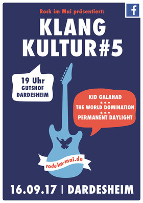 Bild: Klangkultur #5 - The World Domination, Kid Galahad und Permanent Daylight live im Gutshof Dardesheim