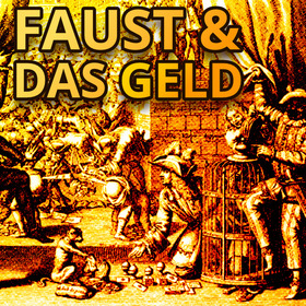 Bild: Faust & das Geld - Szenische Lesung