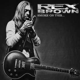 REX BROWN (from Pantera and Down) - Smoke On This Tour 2017