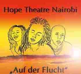 Bild: Auf der Flucht - Hope Theatre Nairobi - in englischer Sprache