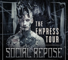 Social Repose + Support One-Eyed Doll - The Empress Tour 2017
