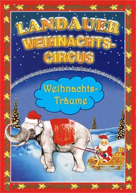Bild: Landauer Weihnachtscircus - Familien-Nachmittag zum Sonderpreis!