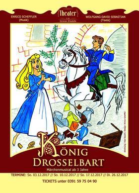 Bild: König Drosselbart - Märchenmusical