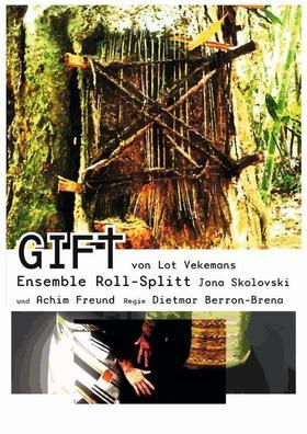 Bild: GIFT von Lot Vekemans - Eine Beziehungsgeschichte