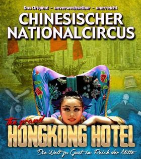 Bild: Chinesischer Nationalcircus - The Grand Hongkong Hotel 2018