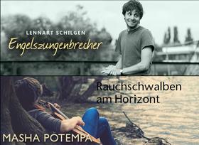 Bild: Masha Potempa/Lennart Schilgen - Engelszungenbrecher & Rauchschwalben