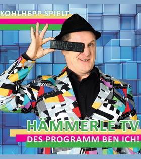 Hämmerle TV - total vernetzt - Des Programm ben ich
