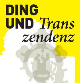 Bild: Ding & Transzendenz: Sakrale Gegenstände neu in den Blick genommen