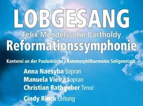 Bild: Felix Mendelsohn Bartoldy: Lobgesang und Reformationssymphonie - Chor- und Orchesterkonzert