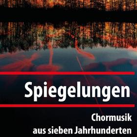 Bild: Spiegelungen - Chorkonzert