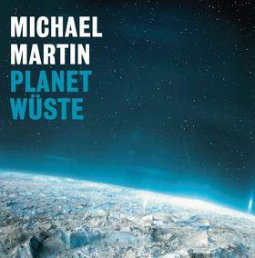 Bild: Multivisionshow Michael Martin - Planet Wüste - Abenteuer in Hitze und Eis